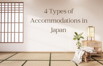 4 Types of Accommodations in Japan